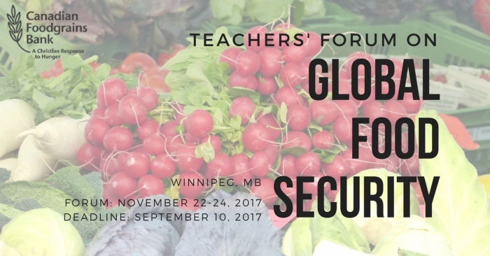 OPPORTUNITY: Teachers' Forum on Global FoodSecurity