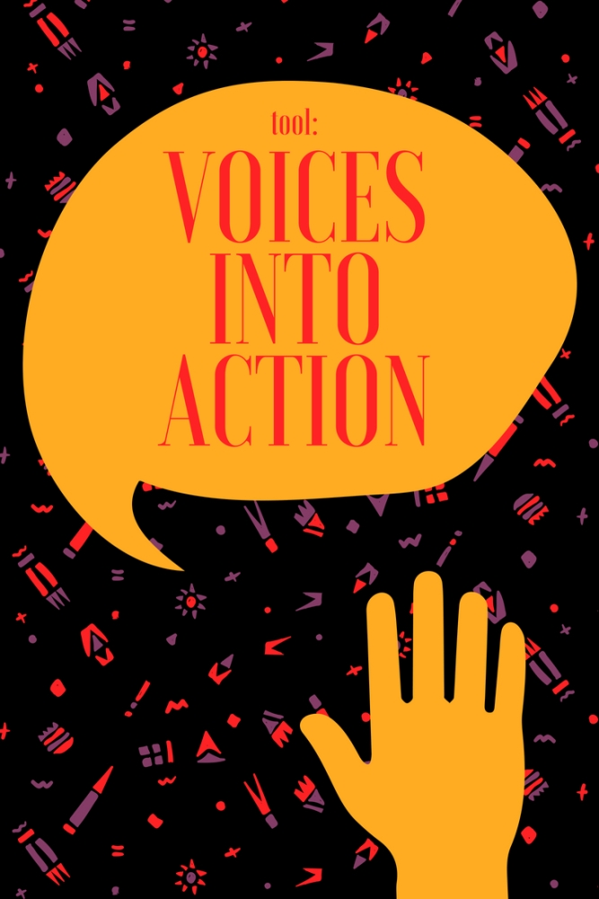 TOOL: Voices intoAction